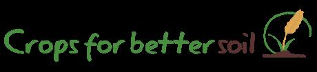 LIFE+ Crops for Better Soil