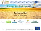 Crops for Better Soil celebrates its final conference at the MAGRAMA